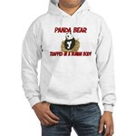 Panda Bear trapped in a human body Hooded Sweatshi