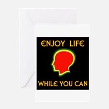 ENJOY LIFE Greeting Card
