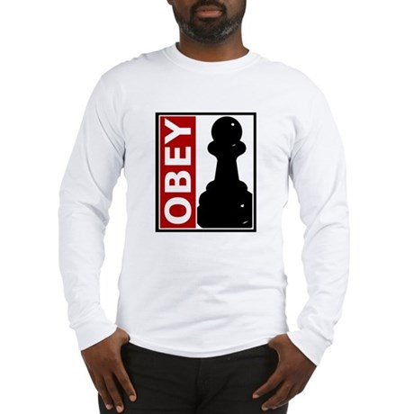 OBEY. Like a pawn. Long Sleeve T-Shirt