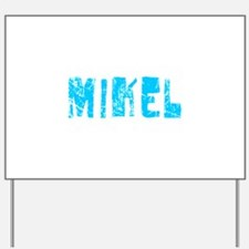 Mikel Faded (Blue) Yard Sign
