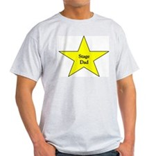 Proud Stage Dad T-Shirt