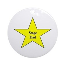 Proud Stage Dad Ornament (Round)