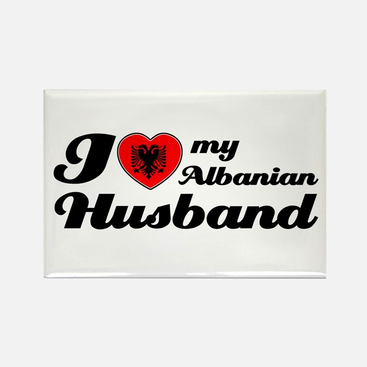 I love my Albanian Husband Rectangle Magnet