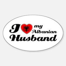 I love my Albanian Husband Oval Decal