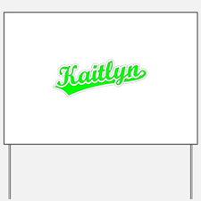 Retro Kaitlyn (Green) Yard Sign