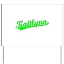 Retro Kaitlynn (Green) Yard Sign