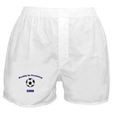 Daddy in Training Soccer 09 Boxer Shorts