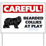 Careful Bearded Collies Yard Sign