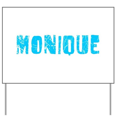 Monique Faded (Blue) Yard Sign