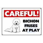 Careful Bichon Frises Banner