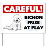 Careful Bichon Frise Yard Sign