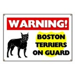 Warning Boston Terriers Banner