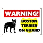 Warning Boston Terrier Banner