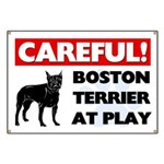 Careful Boston Terrier Banner