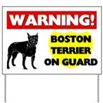 Warning Boston Terrier Yard Sign