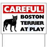 Careful Boston Terrier Yard Sign