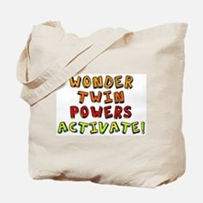 Wonder Twin Powers ACTIVATE! Tote Bag