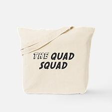 THE QUAD SQUAD Tote Bag