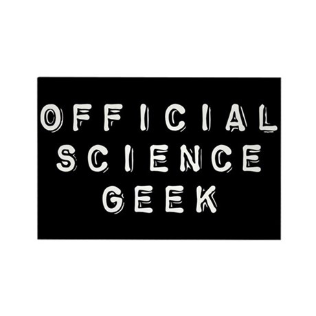 Official Science Geek Rectangle Magnet