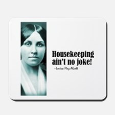 "Alcott ""Housekeeping"" Mousepad"