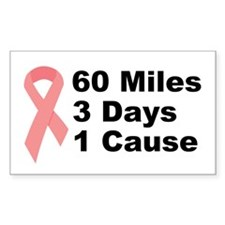3 Days 60 Miles 1 Cause Rectangle Decal