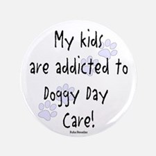 """My kids are addicted 3.5"""" Button"""