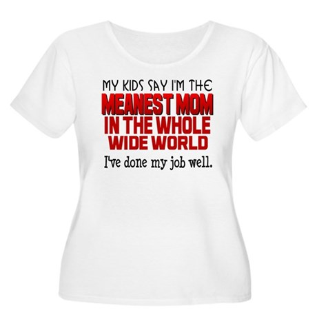 Meanest Mom Women's Plus Size Scoop Neck T-Shirt