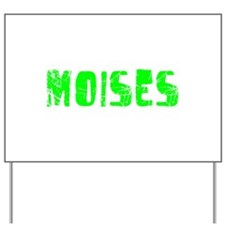 Moises Faded (Green) Yard Sign