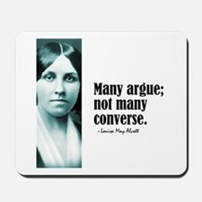 "Alcott ""Many Argue"" Mousepad"