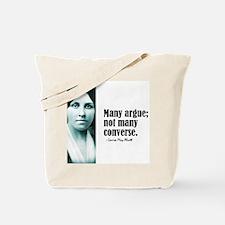 """Alcott """"Many Argue"""" Tote Bag"""