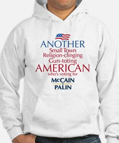 Small Town American for McCain Palin Hoodie