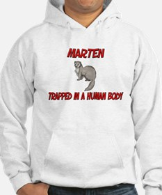 Marten trapped in a human body Hoodie
