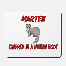 Marten trapped in a human body Mousepad