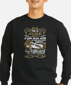 Im A June Woman I Was Born Wit Long Sleeve T-Shirt