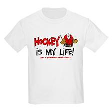 Hockey is my life -goalie T-Shirt