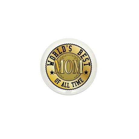 World's Best Mom of All Time Mini Button (100 pack