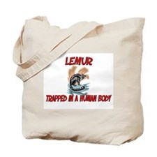 Lemur trapped in a human body Tote Bag