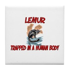 Lemur trapped in a human body Tile Coaster