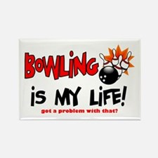 Bowling is my Life! Rectangle Magnet
