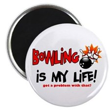 Bowling is my Life! Magnet