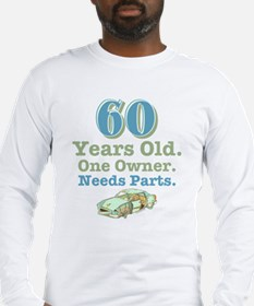 Needs Parts 60 Long Sleeve T-Shirt