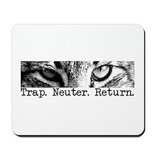 Trap. Neuter. Return. Cat Eye Mousepad