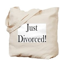 Just Divorced! Tote Bag