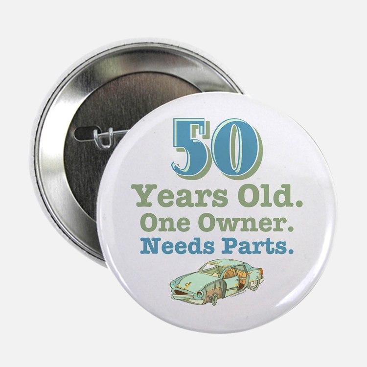 "Needs Parts 50 2.25"" Button"