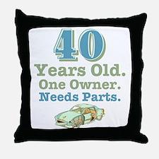 Needs Parts 40 Throw Pillow