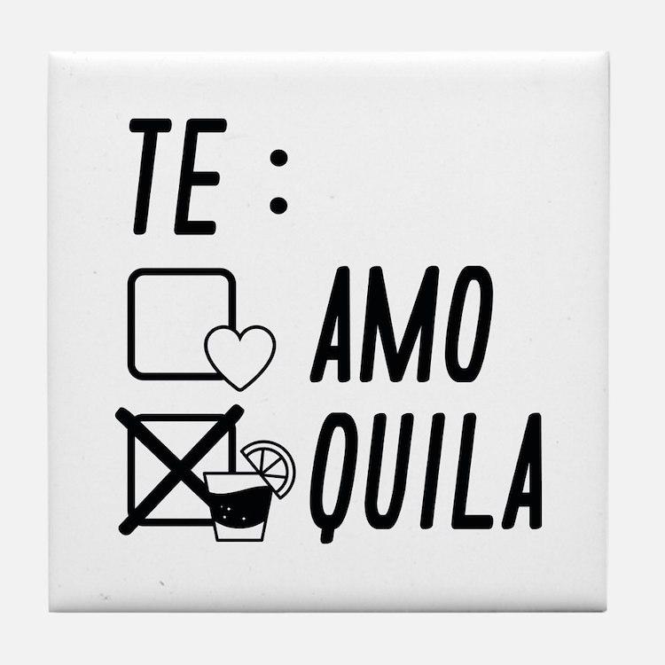 Te AmoTe Quila Tile Coaster