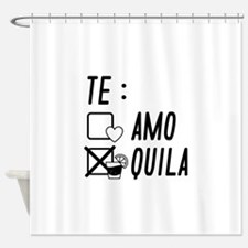 Te AmoTe Quila Shower Curtain