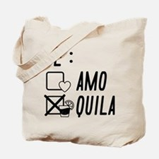 Te AmoTe Quila Tote Bag