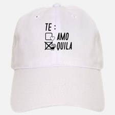 Te AmoTe Quila Baseball Baseball Cap