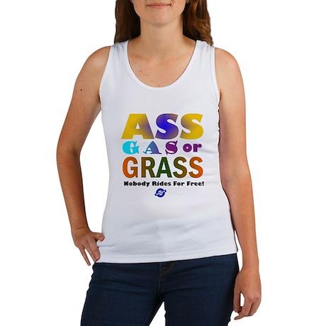 Ass, Gas or Grass Women's Tank Top